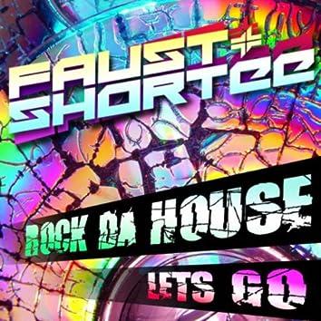 Let's Go / Rock Da House