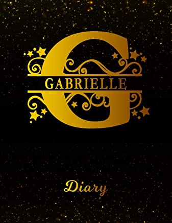 Gabrielle Diary: Letter G Personalized First Name Personal Writing Journal | Black Gold Glittery Space Effect Cover | Daily Diaries for Journalists & ... Taking | Write about your Life & Interests