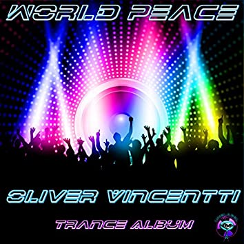 World Peace (Trance and Electronic Album)