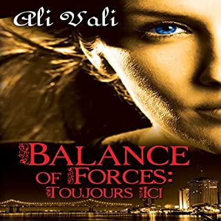 Balance of Forces: Toujours Ici audiobook cover art