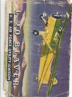 1952 TOPPS TRADIN CARD #62 - 1952 L -20 BEAVER (U. S. AIR FORCE UTILITY LIAISON - WINGS (FREE SHIPPING)