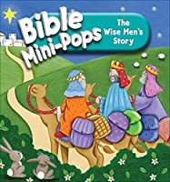 The Wise Man's Story (Bible Mini-pops)