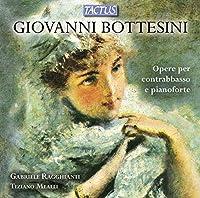 Bottesini: Opere Per Contrabbas e Pianoforte