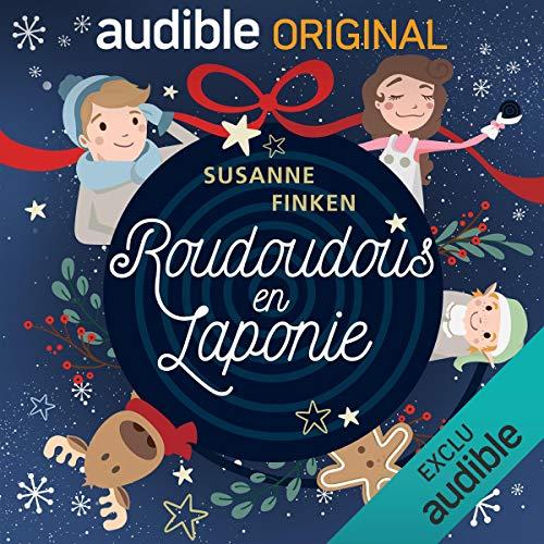 Roudoudous en Laponie. La série complète audiobook cover art