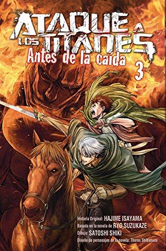 ATAQUE A LOS TITANES.3 ANTES DE LA CAIDA (Shonen Manga (norma))