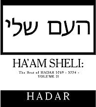 Ha'Am Sheli: The Best of HADAR 5769 - 5774 - Volume Two
