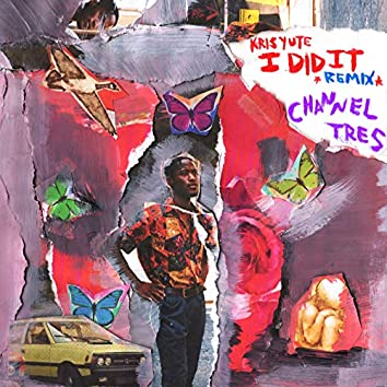 I Did It (Channel Tres Remix)