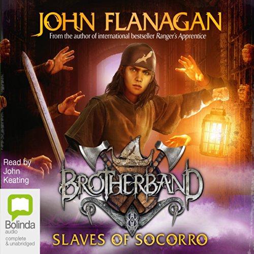 The Slaves of Socorro: Brotherband, Book 4