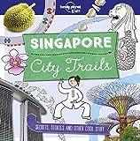 Singapore 1ed - City Trails -anglais-