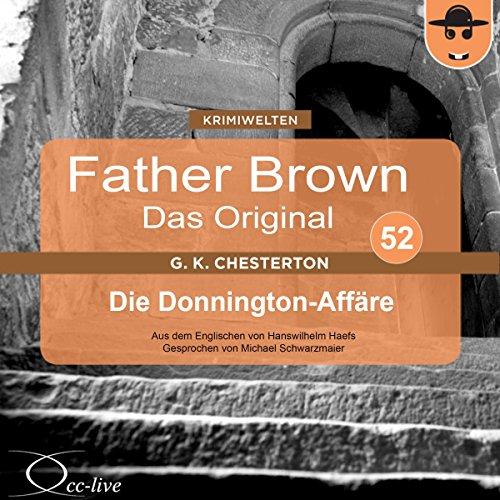 Die Donnington-Affäre (Father Brown - Das Original 52) Titelbild