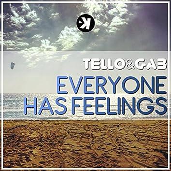 Everyone Has Feelings
