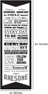 Today is a GOOD DAY to Have a Great DayMotivational Quote Poster for Office Staff College Athletes Teams School Classrooms and Home12 x 36 in Inspirational Paper Poster Black & White Made in the USA