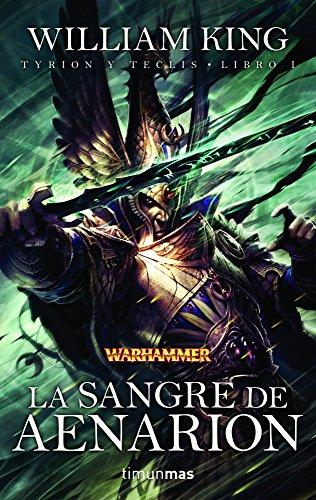 La sangre de Aenarion: Tyrion y Teclis. Libro I (NO Warhammer)