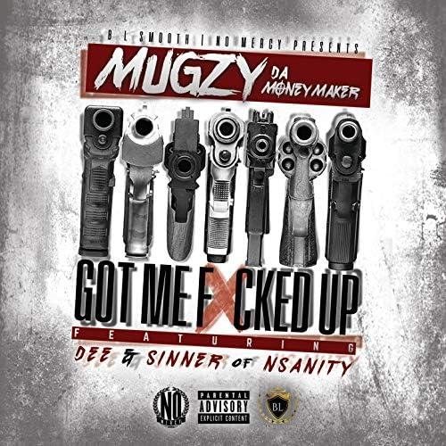 Mugzy Da Money Maker feat. Dee, Sinner feat. Dee & Sinner
