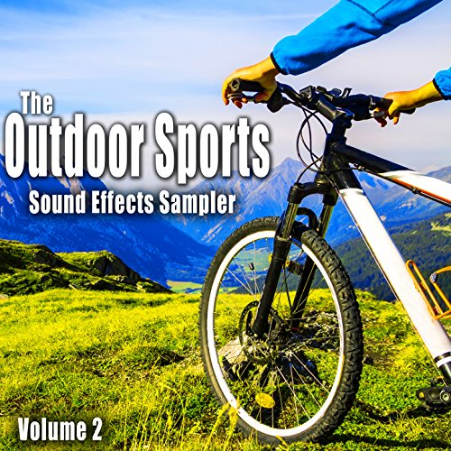The Outdoor Sports Sound Effects Sampler, Vol. 2