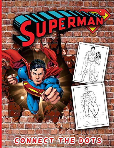 Superman Connect The Dots: Premium Unofficial Dot-to-dot Coloring Activity Books For Adults And Kids
