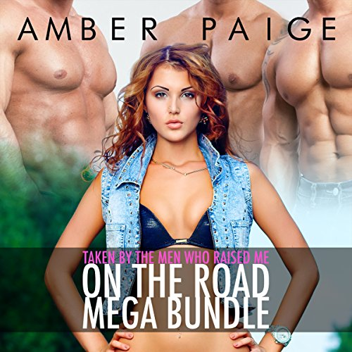Taken by the Men Who Raised Me: On the Road Mega Bundle audiobook cover art