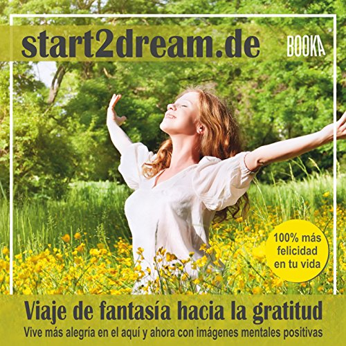 "Meditacion Guiada ""Viaje de Fantasia Hacia la Gratitud"" [Guided Meditation ""Fantasy Journey Towards Gratitude""] audiobook cover art"