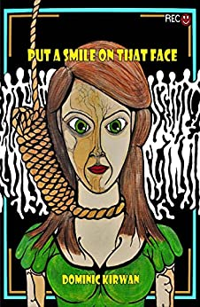 Put a Smile On That Face by [Dominic Kirwan]