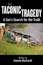The Taconic Tragedy: A Son's Search for the Truth