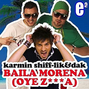Baila Morena (Oye Z***a)