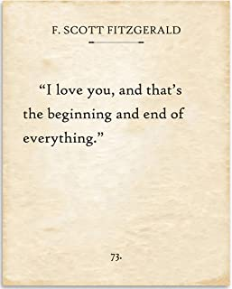 F. Scott Fitzgerald - I Love You and That's the Beginning and End of Everything - 11x14 Unframed Typography Book Page Print - Great Decor and Gift for Wedding, Anniversary, Husband and Wife Under $15