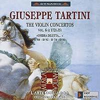 タルティーニ:ヴァイオリン協奏曲集 6 (グリエルモ/ラツァリ/ラルテ・デラルコ)
