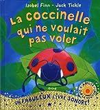 La coccinelle qui ne voulait pas voler de Isobel FINN (15 septembre 2011) Album - 15/09/2011