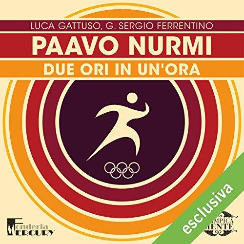 Paavo Nurmi. Due ori in un'ora copertina