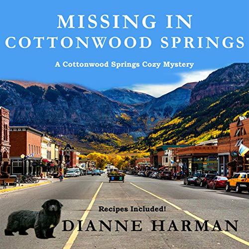 Missing in Cottonwood Springs Audiobook By Dianne Harman cover art