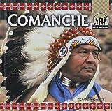 The Comanche (Native Americans (Abdo))