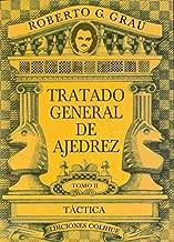 Tratado General de Ajedrez -Tomo II- (Spanish Edition)