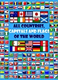 All countries, capitals and flags of the world: 2021/A guide to flags from around the world/Maps for kids/Geography for kids