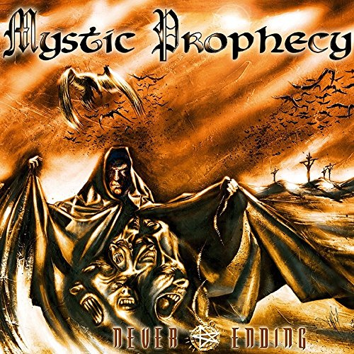 Mystic Prophecy: Never Ending (Re-Release) (Audio CD (Digipack))