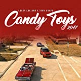 Candy Toys 2017 [Explicit]
