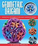 Geometric Origami (Origami Books)
