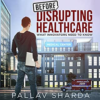Before Disrupting Healthcare audiobook cover art