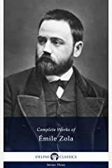 Delphi Complete Works of Emile Zola (Illustrated) Kindle Edition