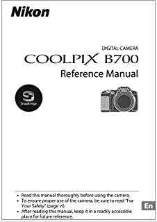 Nikon COOLPIX B700 Digital Camera User's Instructions Manual Booklet