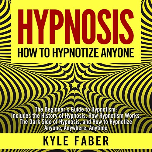 Hypnosis - How to Hypnotize Anyone Titelbild