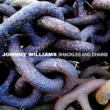 Shackles and Chains