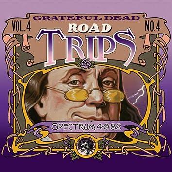 Road Trips Vol. 4 No. 4: Spectrum, Philadelphia, PA 4/5/82 - 4/6/82 (Live)