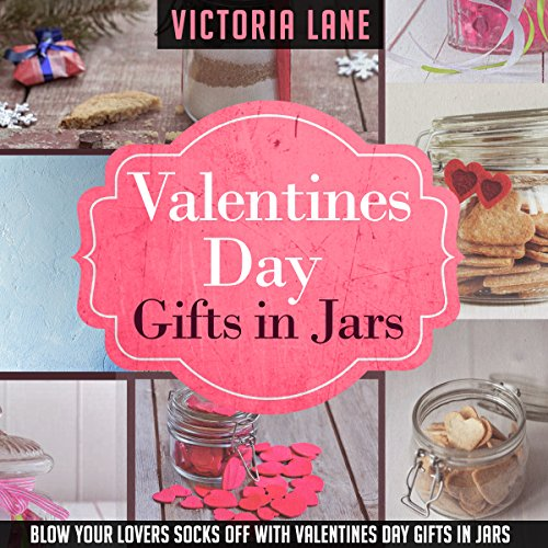 Valentine's Day Gifts in Jars audiobook cover art