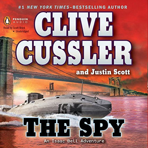 The Spy Audiobook By Clive Cussler,                                                                                        Justin Scott cover art