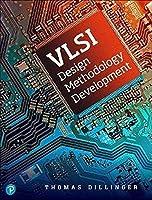VLSI Design Methodology Development