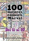 Los 100 mejores cómics Marvel: del nº 11 al nº 20