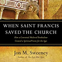 When Saint Francis Saved the Church's image