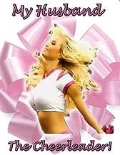 Her Husband, The Cheerleader (English Edition)