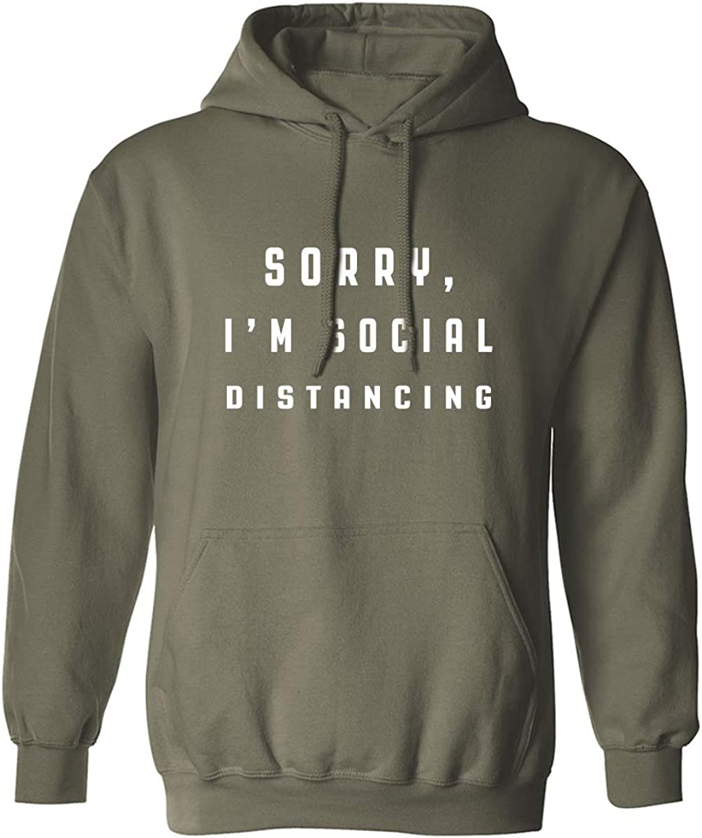 Sorry, I'm Social Distancing Adult Hooded Sweatshirt