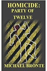 Homicide: Party of Twelve Kindle Edition